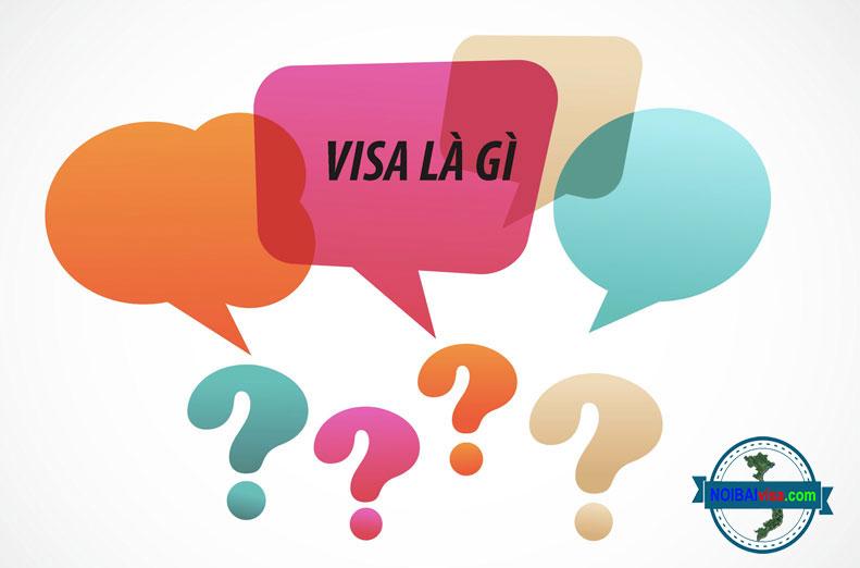 Tìm hiểu về visa là gì?